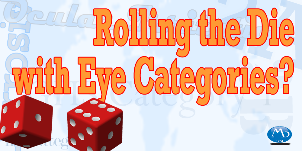 Rolling the Die with Eye Categories?